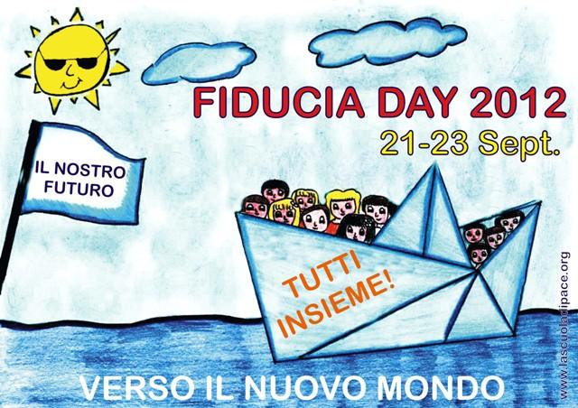 FIDUCIA DAY 2012 : VERSO IL NUOVO MONDO